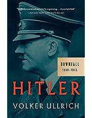 Hitler: Downfall: 1939-1945