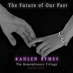 The Future of Our Past Audiobook