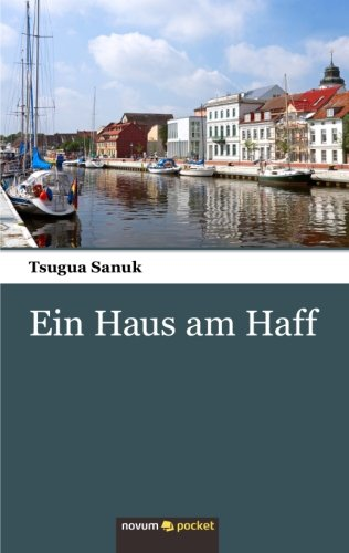 Ein Haus am Haff (German - Usa Sanuk