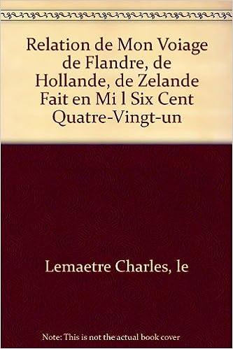 Livres gratuits en ligne Relation de mon voyage, 1681 pdf, epub