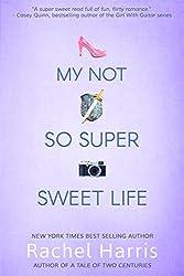My Not So Super Sweet Life (My Super Sweet Sixteenth Century series Book 3)