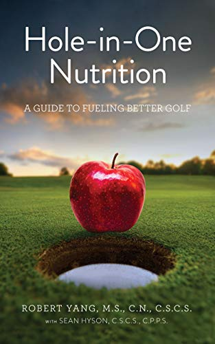 Hole-in-One Nutrition: A guide to fueling better