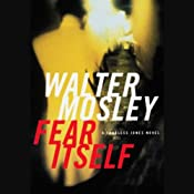 Fear Itself: A Fearless Jones Novel | Walter Mosley