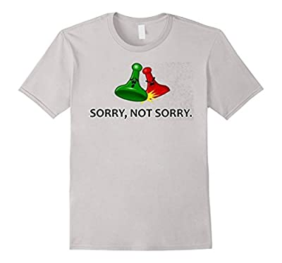 Sorry Not Sorry | Funny T Shirt | Board Game Geek T shirt