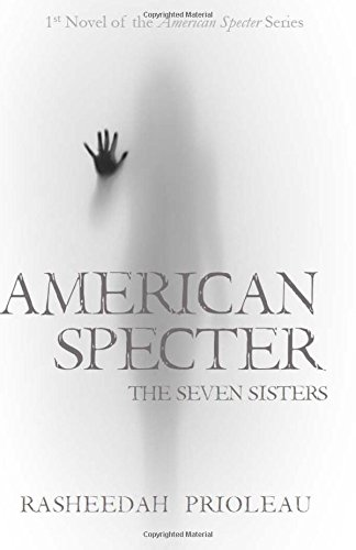 American Specter: The Seven Sisters (Volume 1) ebook