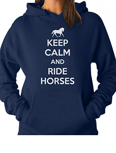 Tstars TeeStars - Keep Calm Ride Horses - Horse Riding Women Hoodie Small Blue Ride Womens Sweatshirt