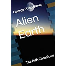 Alien Earth: The AVA Chronicles