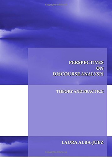 Perspectives on Discourse Analysis: Theory and Practice by Laura Alba-Juez (2009-12-01)