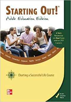 Starting Out! Adult Education Edition Charting a Successful Life Course (Starting Out!, Adult Education Edition)