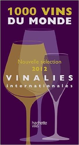En ligne téléchargement gratuit 1000 Vins du monde 2012 epub pdf