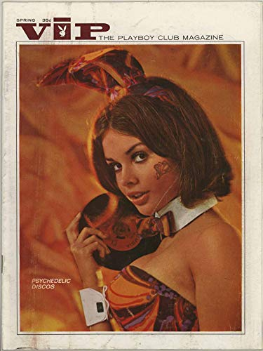 - VIP Playboy Club Magazine - Spring 1969 - #21 - Psychedelic Disco Feature