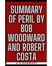 SUMMARY OF PERIL BY BOB WOODWARD AND ROBERT COSTA
