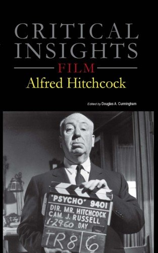 Critical Insights: Film - Alfred Hitchcock