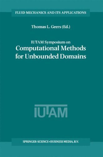 Download IUTAM Symposium on Computational Methods for Unbounded Domains (Fluid Mechanics and Its Applications) Pdf