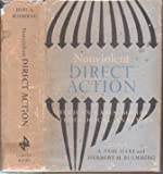 img - for Nonviolent direct action : American cases: social-psychological analyses book / textbook / text book