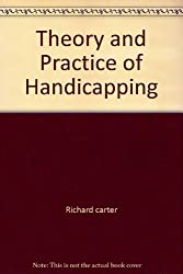 Theory and Practice of Handicapping