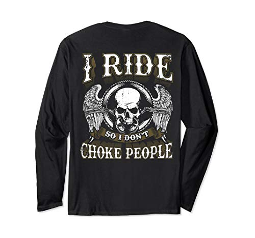 Ride Choke People Motorcycle Shirt Biker Gift Long Sleeve ()