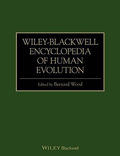Wiley-Blackwell Encyclopedia of Human Evolution