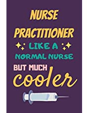 Nurse Practitioner Gifts: Lined Notebook Journal Paper Blank, a Gift for Nurse Practitioner to Write in (Volume 2)