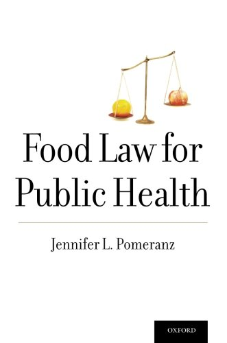 Food Law for Public Health (Food and Public Health)