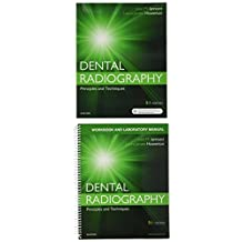 Dental Radiography - Text and Workbook/Lab Manual pkg: Principles and Techniques