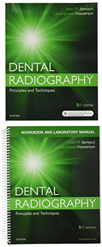 Dental Radiography - Text and Workbook/Lab Manual pkg: Principles and Techniques, 5e by Elsevier