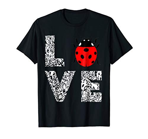 - Ladybugs Love Insects Bugs Entomology Sweet T-Shirts Gifts