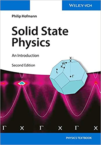 Solid State Physics An Introduction Hofmann Philip 9783527412822 Amazon Com Books