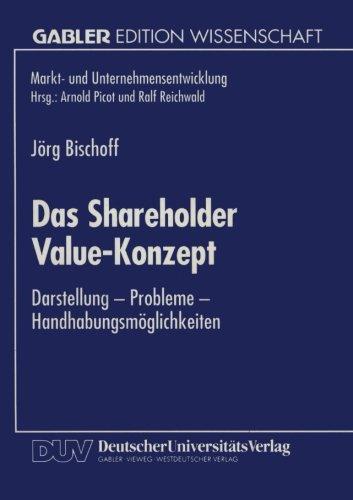 Das Shareholder Value-Konzept: Darstellung - Probleme - Handhabungsmöglichkeiten (Markt- und Unternehmensentwicklung Markets and Organisations) Taschenbuch – 1. Januar 2004 Jörg Bischoff 3824460254 Business/Economics DRAMA / Shakespeare