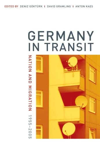 Germany in Transit (Weimar and Now: German Cultural Criticism)