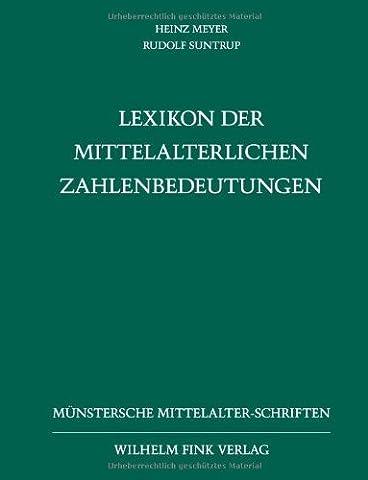 Lexikon der mittelalterlichen Zahlenbedeutungen (Meyers Lexikon)