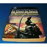 Das Schwert des Samurai