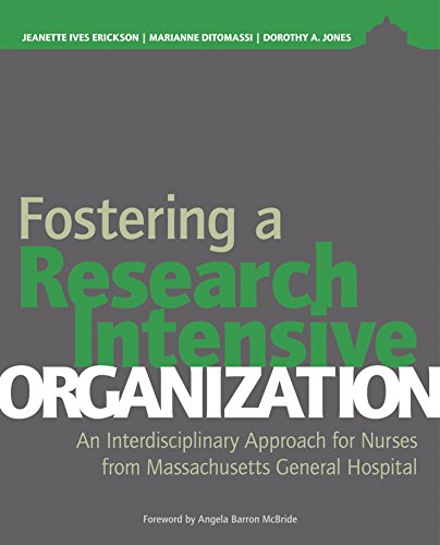 Fostering a Research-Intensive Organization: An Interdisciplinary Approach for Nurses From Massachusetts General Hospital Pdf