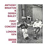 First Duo Concert (London 74) by Anthony Braxton
