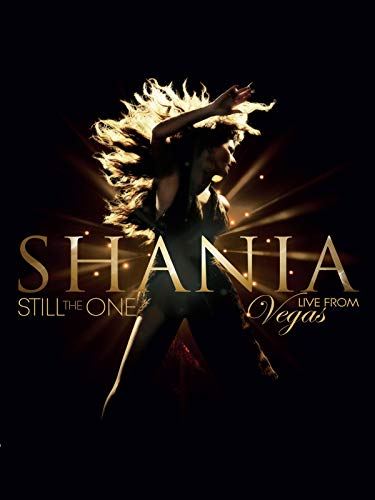 Shania Twain - Still The One Live From Vegas ()