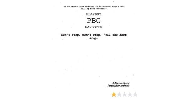 memoirs of a PLAYBOY GANGSTER (PBGChronicles Book 1)