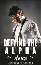 Defying The Alpha - Deux  (Gay Werewolf Romance) (English Edition)