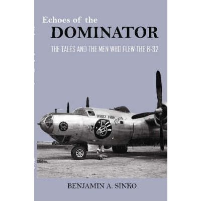 Download [ [ [ Echoes of the Dominator [ ECHOES OF THE DOMINATOR BY Sinko, Benjamin A. ( Author ) Oct-07-2007[ ECHOES OF THE DOMINATOR [ ECHOES OF THE DOMINATOR BY SINKO, BENJAMIN A. ( AUTHOR ) OCT-07-2007 ] By Sinko, Benjamin A. ( Author )Oct-07-2007 Paperback ebook