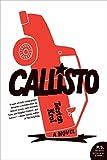 Callisto: A Novel