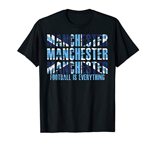 Football Is Everything - City Of Manchester - T-Shirt