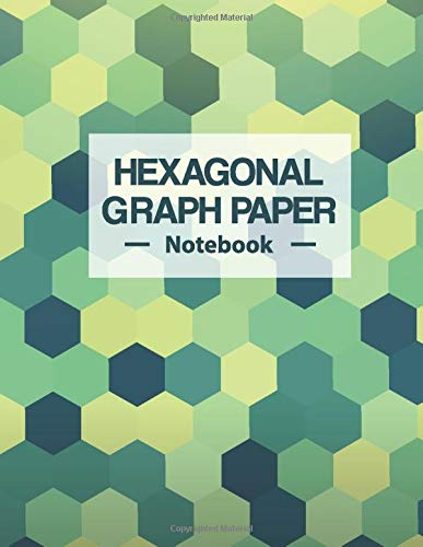 Hexagonal Graph Paper Notebook  Small Grids Hex Paper Work Book Suitable For Design Game Mapping Knitting And Quilting Drawing Organic Chemistry Structures And Geometry Honeycomb Hex Exercise Book