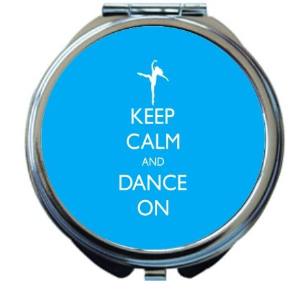 Rikki Knight Keep Calm and Dance On Sky Blue Color Design Round Compact Mirror by Rikki Knight