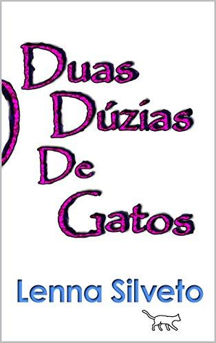 DUAS DÚZIAS DE GATOS (Portuguese Edition) by [SILVETO, LENNA]