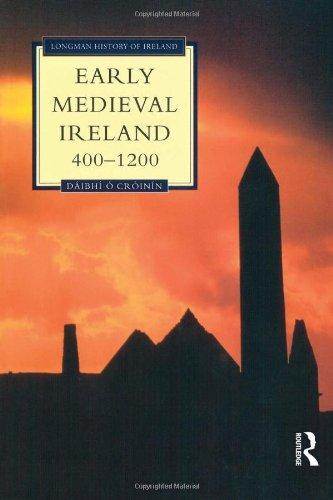 Early Medieval Ireland, 400-1200 (Longman History of...