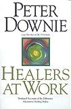Healers at Work, Peter Downie, 1551450801