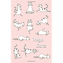 Sketchbook: Yoga Cats (Pink) 6x9 - BLANK JOURNAL WITH NO LINES - Journal notebook with unlined pages for drawing and writing on blank paper