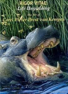 Van Pieter - Rigor Vitae: Life Unyielding: The Art of Carel Pieter Brest Van Kempen