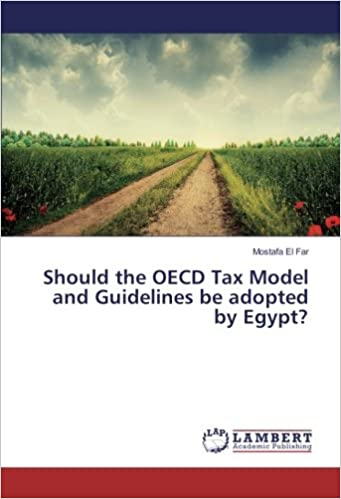 Descargar Libros Para Ebook Should The Oecd Tax Model And Guidelines Be Adopted By Egypt? It Epub