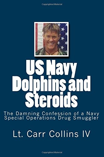 US Navy Dolphins and Steroids: The Damning Confession of a