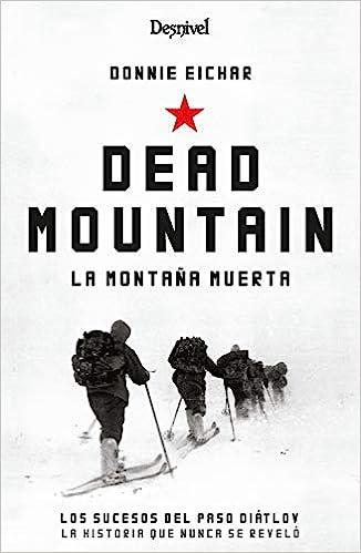 La Montaña Muerta de Donnie Eichar